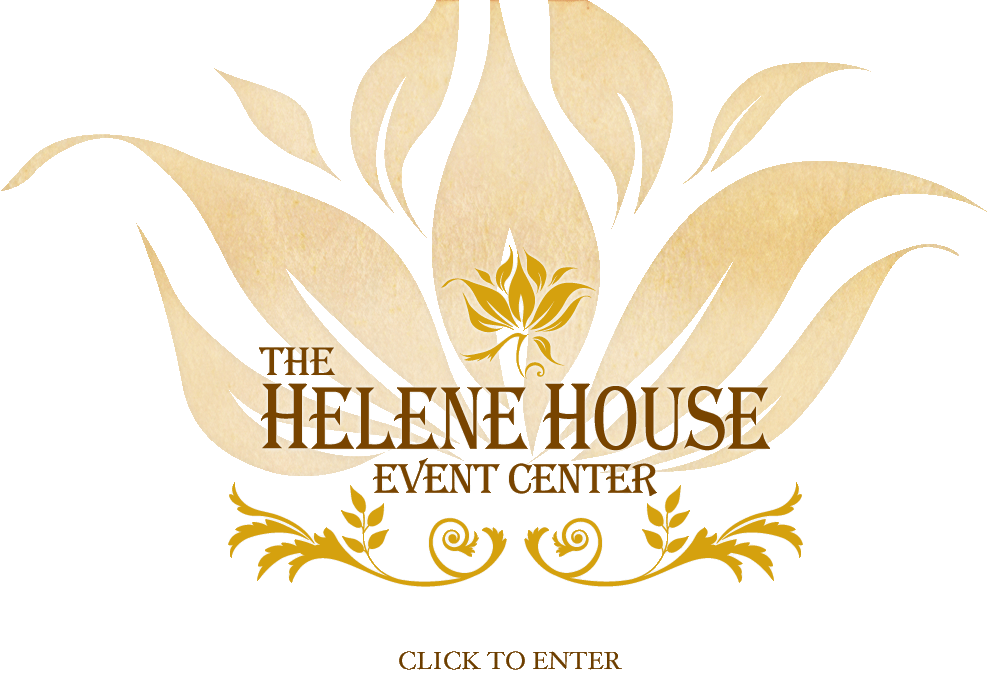 The Helene House Event Center - Click to Enter